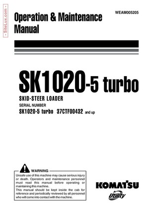 Komatsu SK1020-5 turbo Skid-Steer Loader Operation & Maintenance Manual - WEAM005205