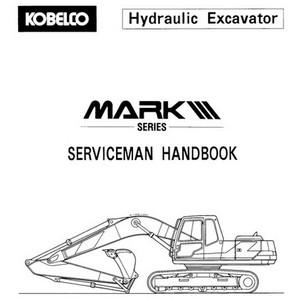 Kobelco Mark III Hydraulic Excavator Serviceman Handbook - S7L00008E