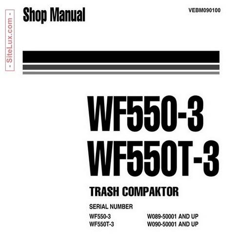 Komatsu WF550-3, WF550T-3 Trash Compactor Shop Manual - VEBM090100