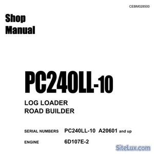 Komatsu PC240LL-10 Log Loader / Road Builder (A20601 and up) Shop Manual - CEBM028500