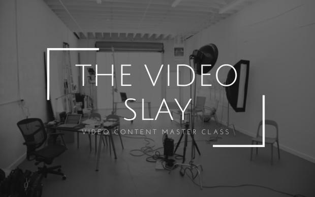 The Video Slay