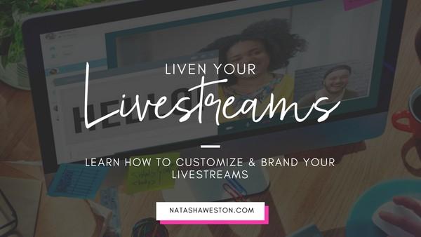 Liven Your Livestreams