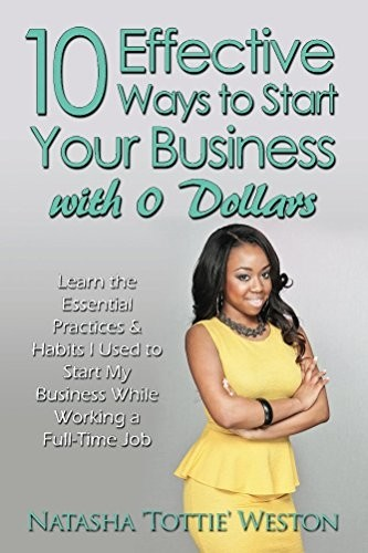 10 Effective Ways to Start Your Business With 0 Dollars Ebook