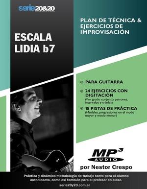 GUITARRA / Escala Lidia b7 (Plan de técnica-improvisación)