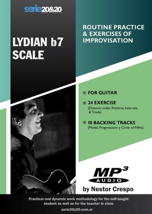 GUITAR / Lydian b7  (Practice Routine & Improvisation)
