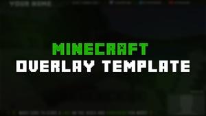 Free Minecraft Overlay Template