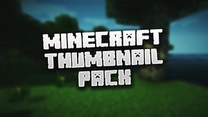 Minecraft Thumbnail Pack