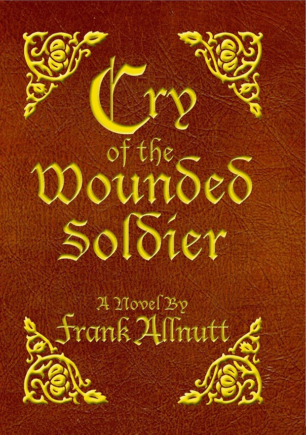 Cry of the Wounded Soldier