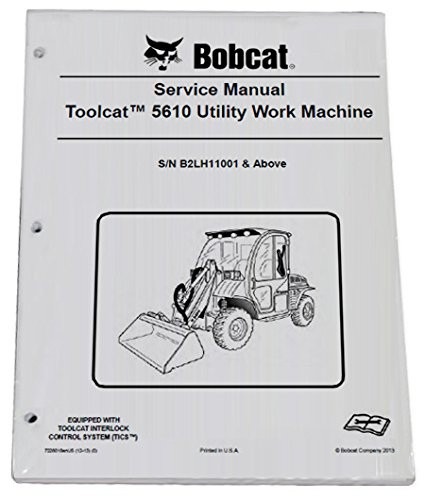Download Bobcat Toolcat 5610 Workshop Service Repair Manual S/N B2LH