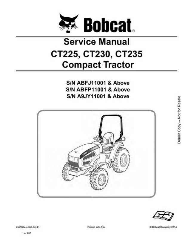Download Bobcat CT225, CT230, CT235 Tractor Workshop Service Repair Manual  S/N ABFJ, ABFP, A9JY
