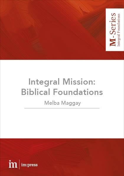 Integral Mission: biblical foundations