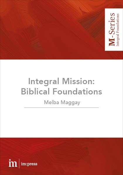 Integral Mission: biblical foundations