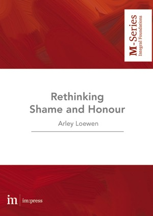 Rethinking Shame and Honour