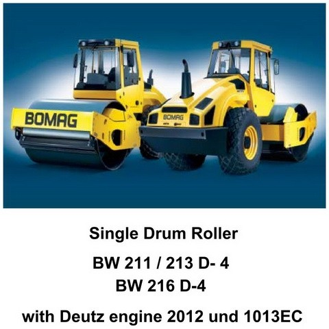 Bomag BW 211 D-4, BW 213 D-4, BW 216 D-4 Single Drum Roller Service  Training Manual