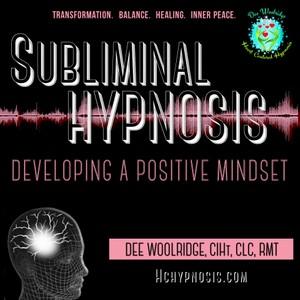 Developing a Positive Mindset Subliminal