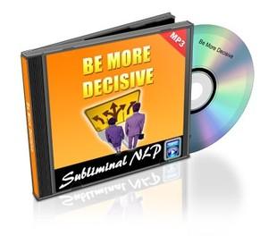 Be More Decisive Subliminal MP3 Download