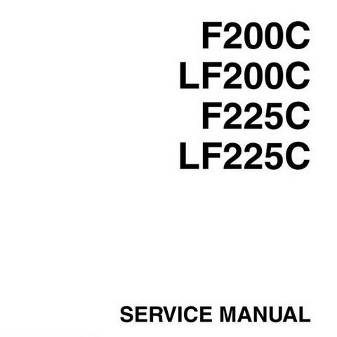 Yamaha Marine F200C, LF200C, F225C, LF225C Outboards Repair Service Manual
