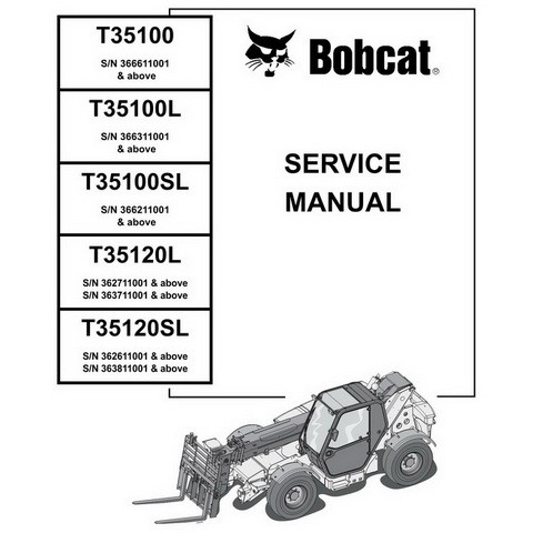 Bobcat T35100(S)(L) - T35120(S)L Telescopic Handler Repair Service Manual - 4852240