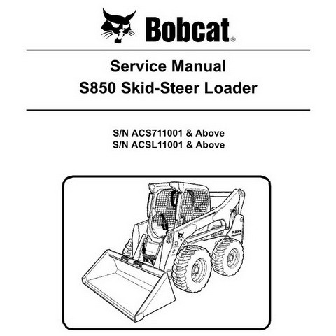 Bobcat S850 Skid-Steer Loader Repair Service Manual - 6987479