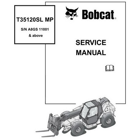Bobcat T35120SL MP Telescopic Handler Repair Service Manual - 6986767