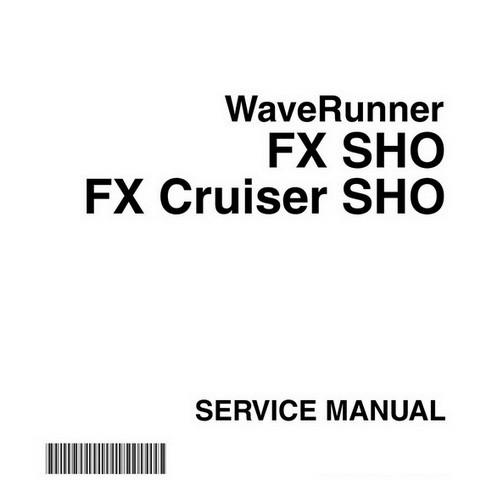 Yamaha WaveRunner FX SHO & FX Cruiser SHO Repair Service Manual
