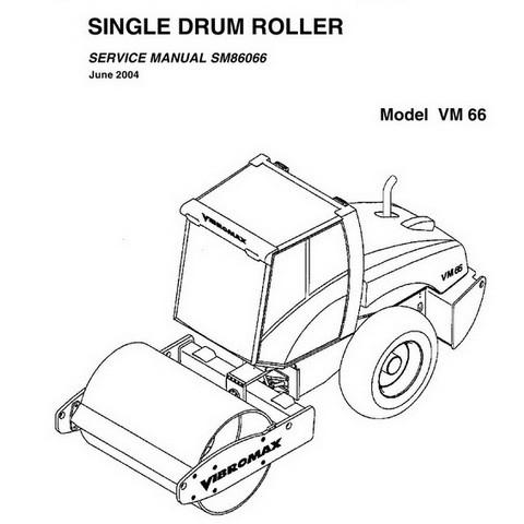 Vibromax VM 66 Single Drum Roller Repair Service Manual