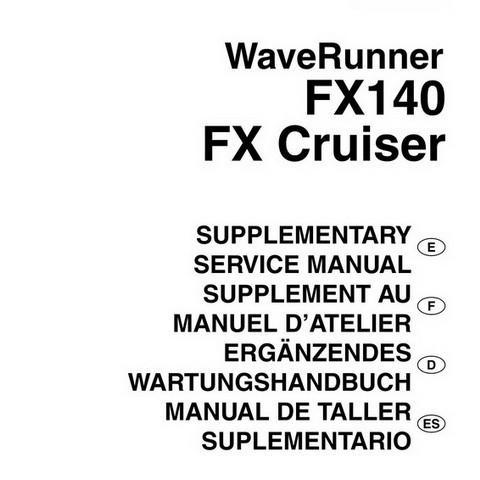 Yamaha WaveRunner FX140 & FX Cruiser Repair Service Manual (Supplementary)