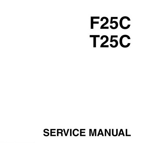 Yamaha Marine F25C, T25C Outboards Repair Service Manual