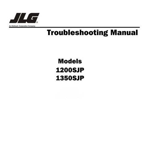 JLG 1200SJP, 1350SJP Models Telescopic Boom Lift Troubleshooting Manual - Global