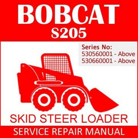 Bobcat S205 Skid-Steer Loader Repair Service Manual - 6987037