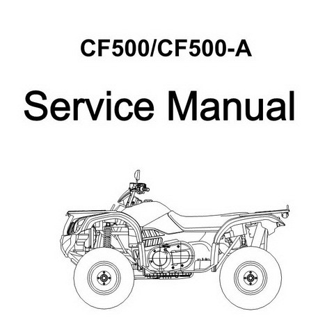 CFMOTO CF500/CF500-A Workshop Repair Service Manual