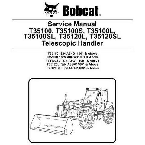Bobcat T35100(S)(L), T35120(S)L Telescopic Handler Repair Service Manual - 6986766