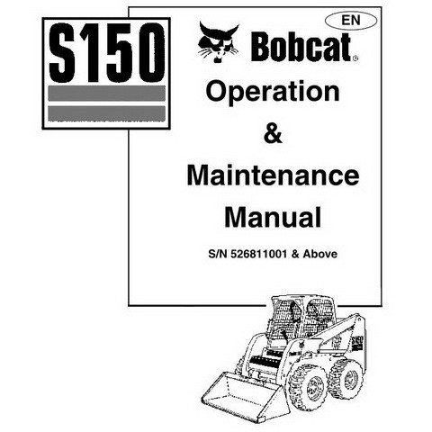 Bobcat S150 Skid-Steer Loader Operation and Maintenance Manual - 6902684-EN
