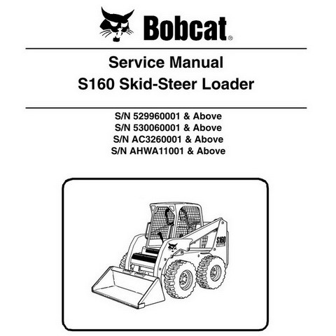 Bobcat S160 Skid-Steer Loader Repair Service Manual - 6987034