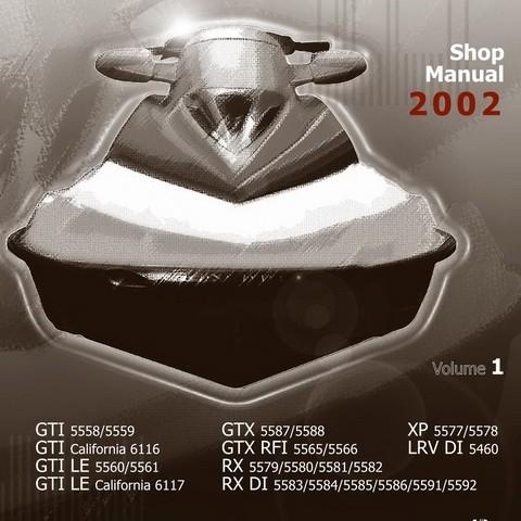 Sea-Doo GTI, GTI LE, GTX, GTX RFI, XP, RX, RX DI, LRV DI Models PWC Service Repair Shop Manual 2002