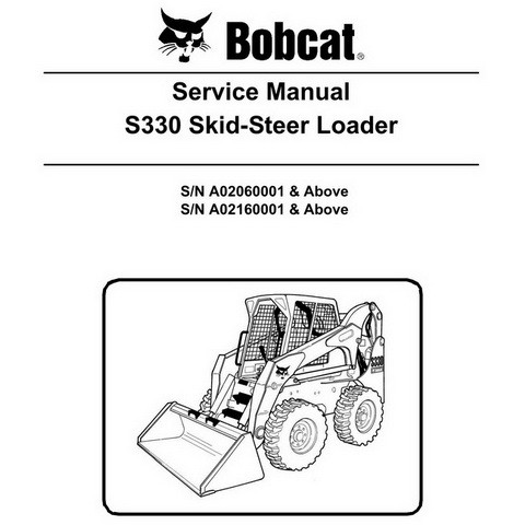 Bobcat S330 Skid-Steer Loader Repair Service Manual - 6986681