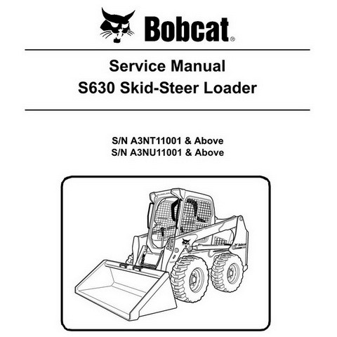 Bobcat S630 Skid-Steer Loader Repair Service Manual - 6987160