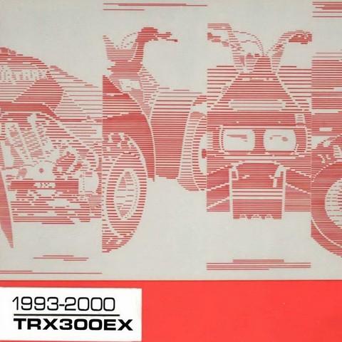 Honda TRX300EX Repair Service Manual 1993-2000
