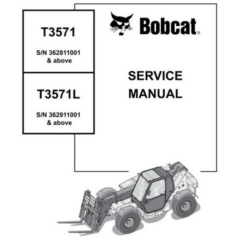 Bobcat T3571(L) Telescopic Handler Repair Service Manual - 4852150