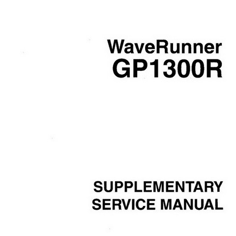 Yamaha WaveRunner GP1300R Repair Service Manual (Suppl