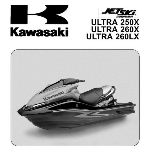 Kawasaki ULTRA 250X/260X/260LX Jet Ski Watercraft Repair Service Manual 2007-2010