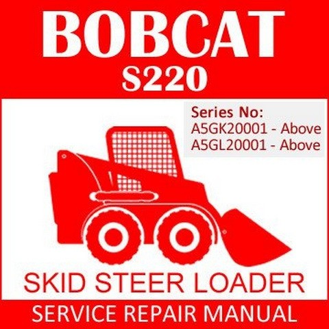 Bobcat S220 Skid-Steer Loader Repair Service Manual - 6987038