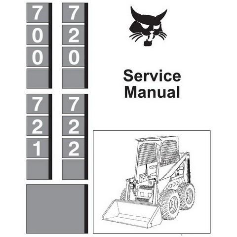 Bobcat 700, 720, 721, 722 Skid-Steer Loader Repair Service Manual - 6556619