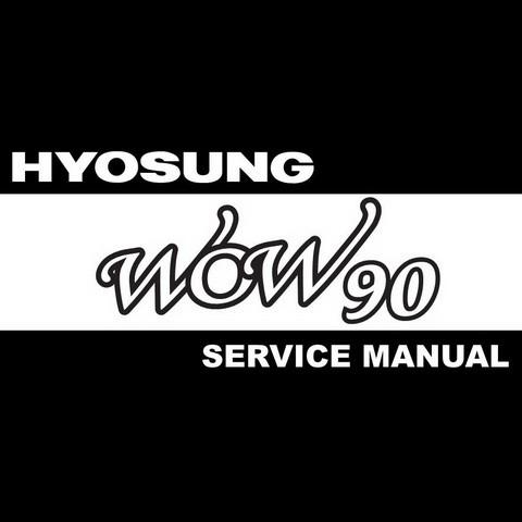 Hyosung TE90/100 / WOW90 Workshop Service Repair Manual