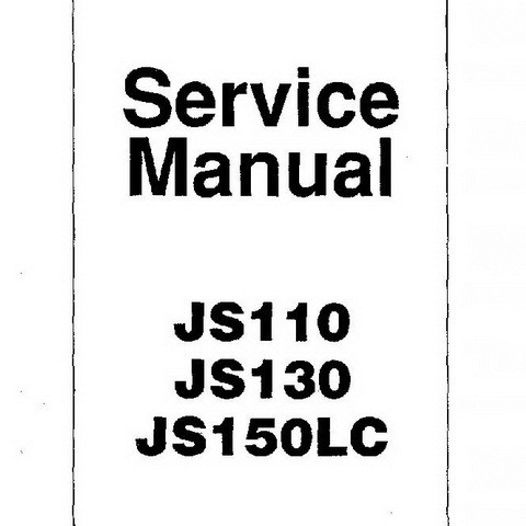 JCB JS110, JS130, JS150LC Tracked Excavator Repair Service Manual