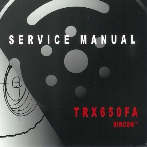 Honda TRX650FA Rincon Repair Service Manual 2003