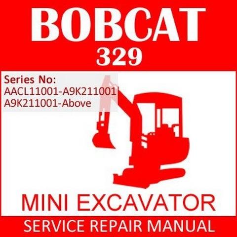 Bobcat 329 Compact Excavator Repair Service Manual - 6986946