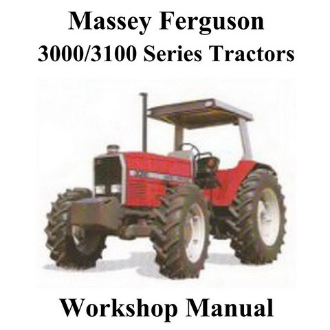 Massey Ferguson 3000/3100 Series Tractors Service Workshop Manual