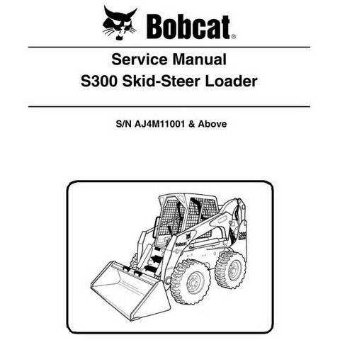 Bobcat S300 Skid-Steer Loader Repair Service Manual - 6989455