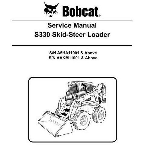 Bobcat S330 Skid-Steer Loader Repair Service Manual - 6987040